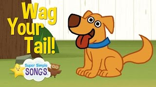 Download Wag Your Tail | Animal Action Verb Song | Super Simple Songs Mp3 and Videos