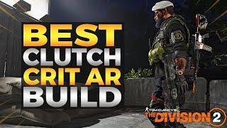 The Division 2 | BEST AR PVE CRIT CLUTCH BUILD! TU6