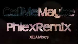 XM - Call Me Maybe [Dubstep Remix] // Phlex Dubstep [DL in Description]