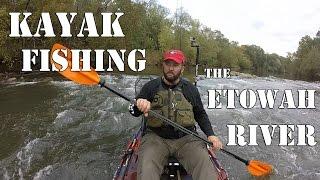 My First Kayak Fishing Trip on the Etowah River