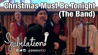 "Jubilation! - ""Christmas Must Be Tonight"""