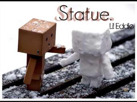 Statue - Lil Eddie