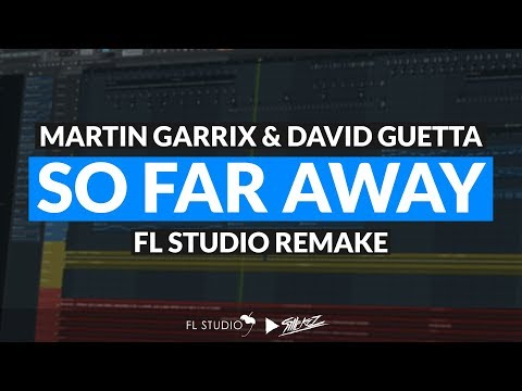 Martin Garrix & David Guetta - So Far Away (Instrumental/FL Studio Remake)
