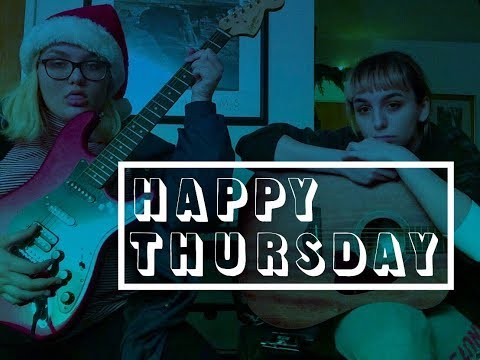 Happy Thursday - Original Song