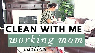 QUICK CLEANING ROUTINE FOR WORKING MOMS● Clean with Me: Blogger Edition● Power Hour Cleaning Routine