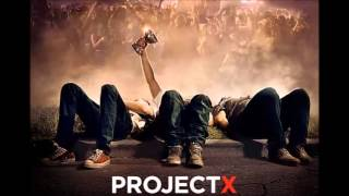 Repeat youtube video Project X All Songs Mix