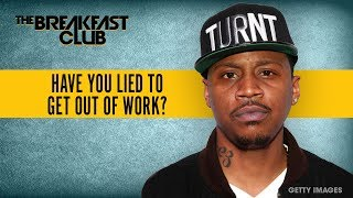 Have You Ever Lied To Get Off Work? Video