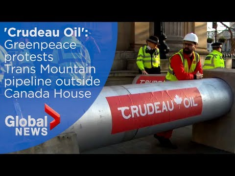 Greenpeace builds 'Crudeau' pipeline around Canada House in Trans Mountain protest