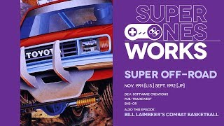 Super Off Road & Bill Laimbeer's Combat Basketball: Super star sagas | Super NES Works #025