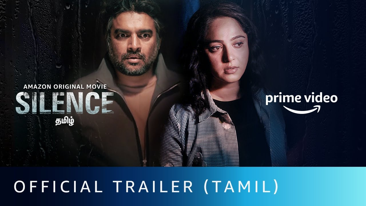 Silence - Official Trailer (Tamil) | R Madhavan, Anushka Shetty | Amazon Original Movie | Oct 2