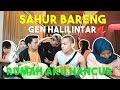 Download Sahur Bareng Keluarga Di Rumah Aku. Rusuh !!