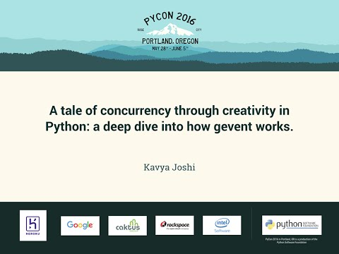 Kavya Joshi - A tale of concurrency through creativity in Python: a deep dive into how gevent works.