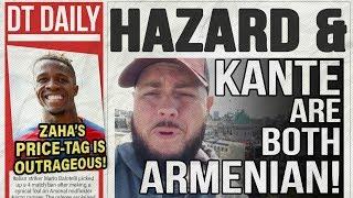 HAZARD & KANTE ARE BOTH ARMENIAN!! | DT DAILY
