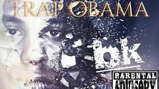 """BK """"Trap Obama"""" AAA Act-A-Ass"""