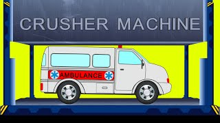 Ambulance | Dump Yard | Crusher Machine | Smashing Toys | Kids Videos