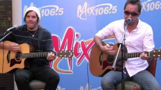 Hoobastank - The Reason - Live @ Mix 106.5 HD