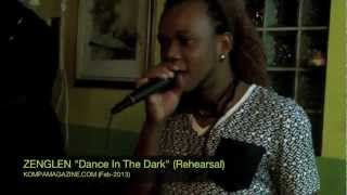 "Zenglen ""Dance In The Dark"" Rehearsal (Feb 2013)"