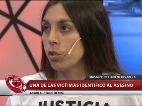 MASACRE DE FLORENCIO VARELA: UNA DE LAS VÍCTIMAS IDENTIFICÓ AL ASESINO