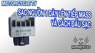 Video 65 Daỵ Sửa Xe: Phần 8 Sạc Xe Gắn Máy Nguồn 1 Dây Lên Có Tiếp Mass | Motorcycles TV