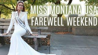 Pageant vlog | Miss Montana USA farewell weekend