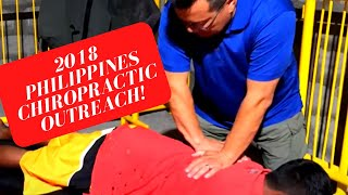 2018 Philippines Chiropractic Outreach in Polangui, Albay