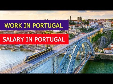 How to Find work in Portugal - Salary in Portugal