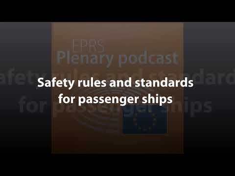 Safety rules and standards for passenger ships [Plenary Podcast]