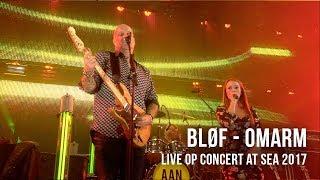 BLØF en Isabel Provoost - Omarm (Live op Concert at SEA 2017)