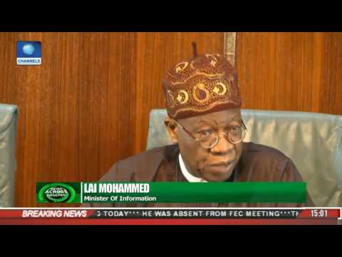 Video: Watch the Moment Lai Mohammed Explained Why President Buhari Was Absent From the FEC Meeting