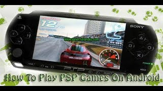PSP GAMES PLAY IN ANY ANDROID PHONE WITH  PROVE