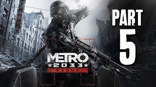 Metro 2033 Redux Gameplay Walkthrough Part 5 - YELLOW SNOW
