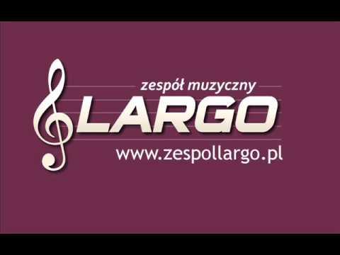 Zespół Muzyczny Largo, łuków, Radzyń, Lublin, Warszawa, Siedlce, Adamów, Wesele, Kapela