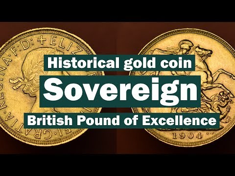 Sovereign Historical Gold Coin - British Pound of Excellence
