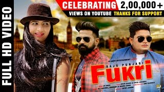 Fukri || Raju Punjabi || Sonika Singh || New Romantic Love Song 2017 || Mor Music