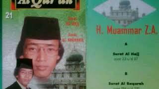 [22.58 MB] Suara Termerdu H Muammar ZA - Surah Al Baqoroh 196-210 | Album Al Qur'an Vol.21 B#