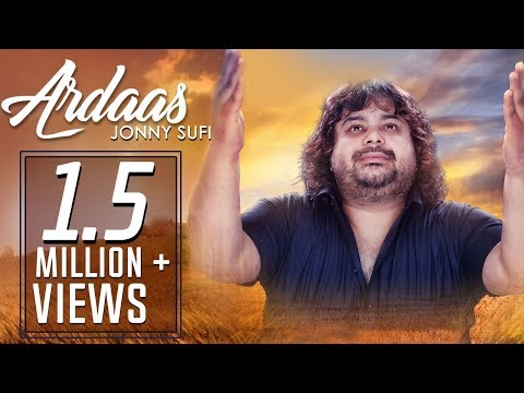 Ardaas | Full Video | Jonny Sufi | S M Sadiq | Hemant Sharma | Music & Sound