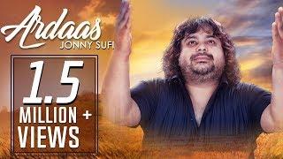 Ardaas   Full Video   Jonny Sufi   S M Sadiq   Hemant Sharma   Music & Sound