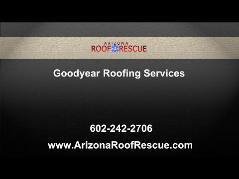 Goodyear Roofing Services