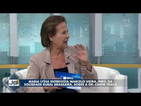 Maria Lydia entrevista Marcelo Vieira, pres. da Sociedade Rural Brasileira, sobre a Op. Carne Fraca