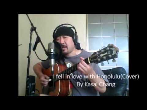 I Fell in love with Honolulu(Cover) By Naohiko Pu'ukani Kaulana Kasai