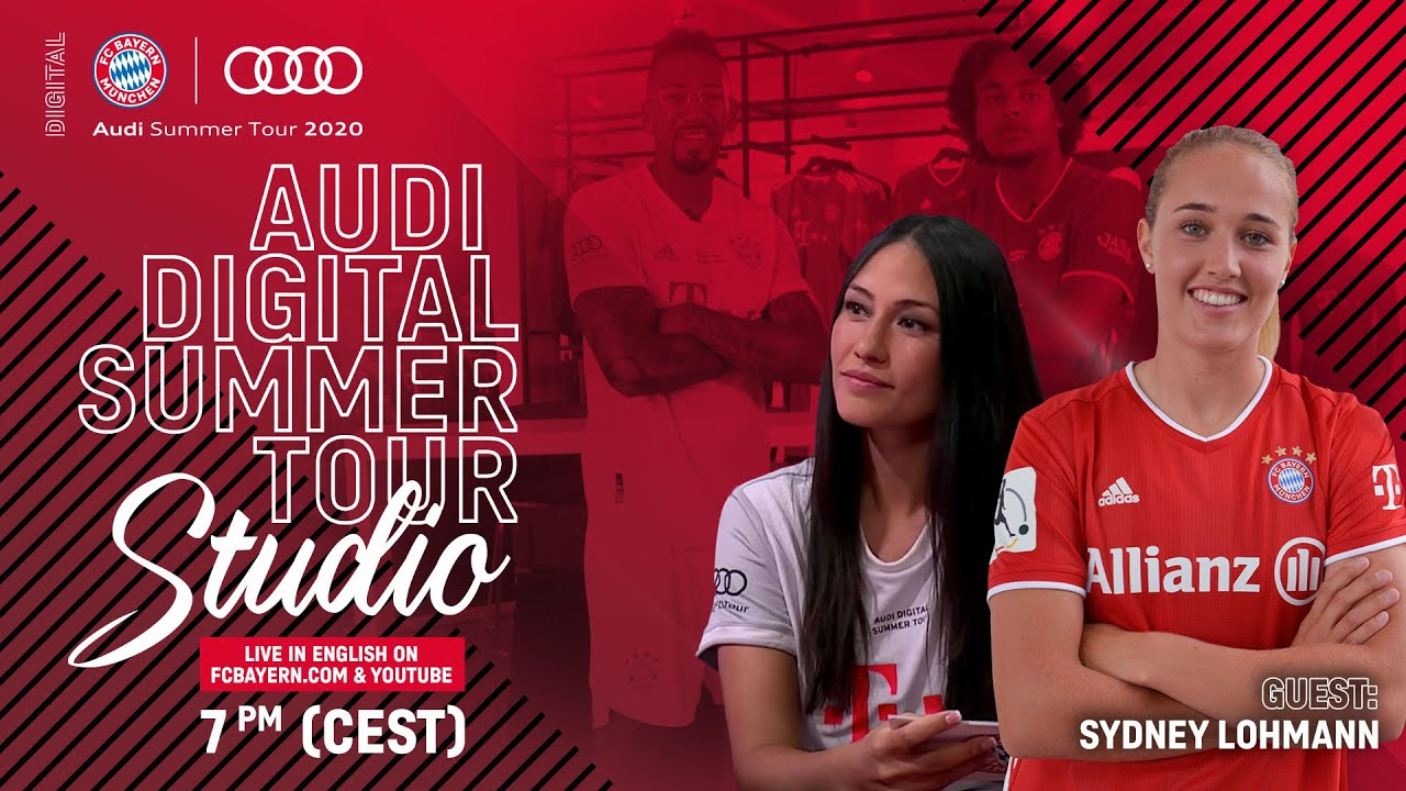 Audi Digital Summer Tour Studio with Sydney Lohmann - English #AudiFCBTour