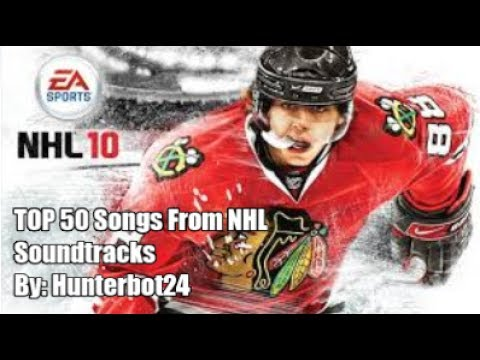 TOP 50 Songs From EA SPORTS NHL Soundtracks