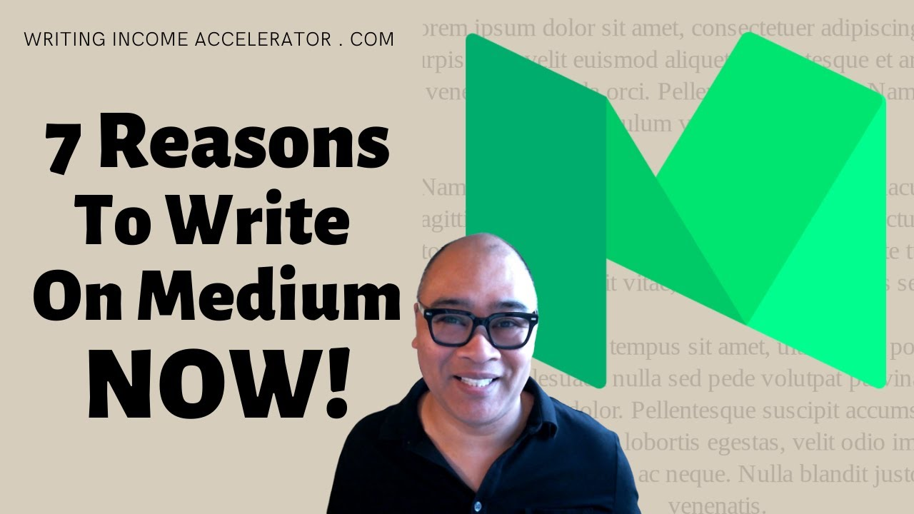 7 Reasons Why ALL Freelance Writers Should Be On Medium.com Now!