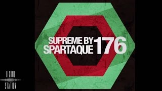 Supreme 176 with Spartaque