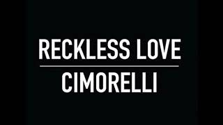 Cimorelli - Reckless Love (Cover Audio)