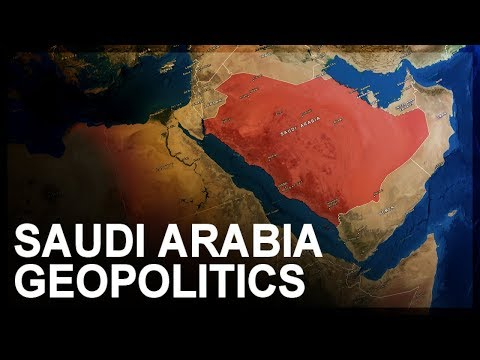 Geopolitics of Saudi Arabia