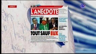REVUE DE PRESSE (PRÉSIDENTIELLE 2018: Tout sauf eux) - Lundi 18 Juin 2018 - EQUINOXE TV