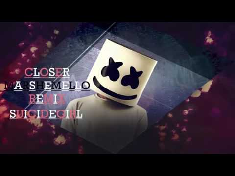 CLOSER MARSHMELLO REMIX SUICIDEGIRL