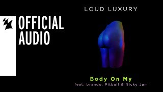 Play Body On My (feat. Pitbull, Nicky Jam & Brando)