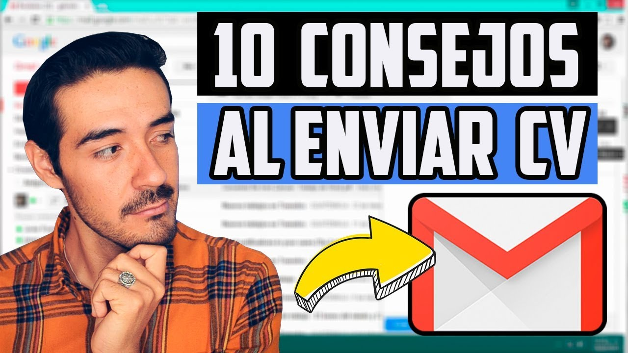 10 CONSEJOS AL ENVIAR EL CURRICULUM POR E-MAIL I CÓMO ENVIAR MI HOJA DE VIDA POR CORREO